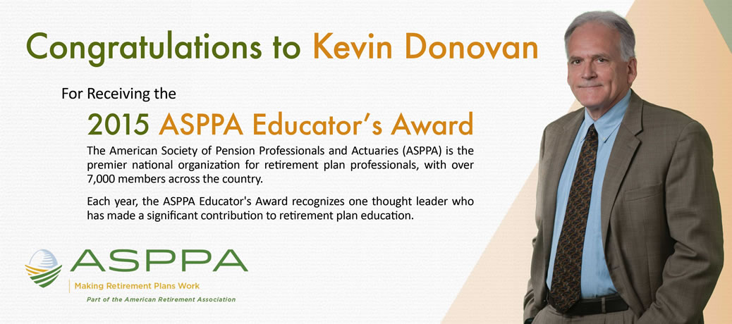 Kevin Donovan of Pinnacle Plan Design Receives 2015 ASPPA Educator's Award