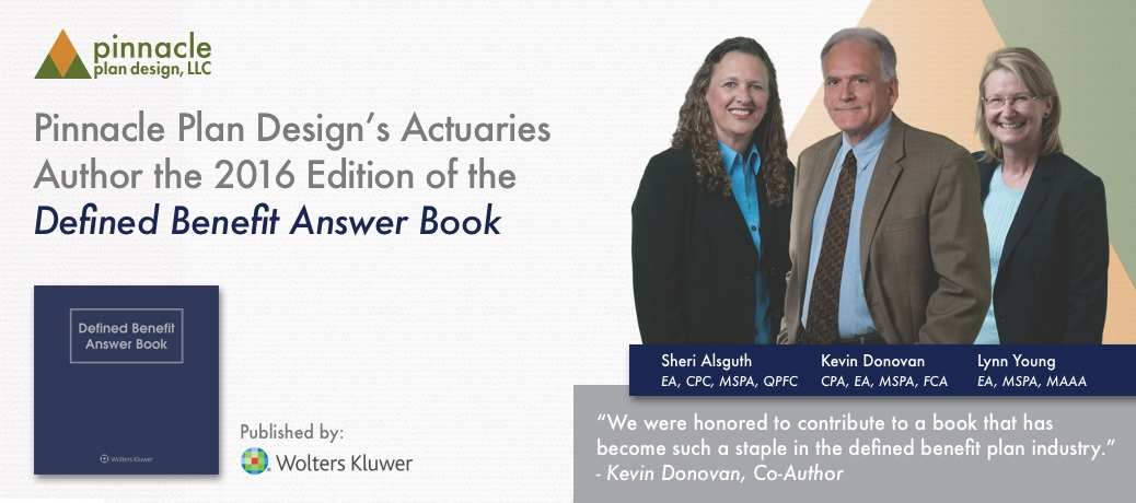 Pinnacle Plan Design's Actuaries Author the 2016 Edition of the Defined Benefit Answer Book